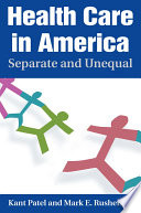 Health Care in America  Separate and Unequal
