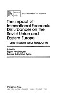 The Impact of International Economic Disturbances on the Soviet Union and Eastern Europe Book
