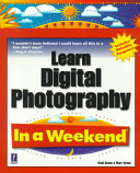 Learn Digital Photography in a Weekend