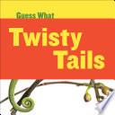 Twisty Tails Book PDF