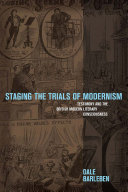 Pdf Staging the Trials of Modernism