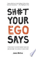 Sh t Your Ego Says