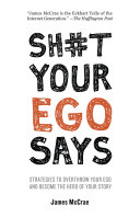 Sh#t Your Ego Says