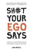Sh#t Your Ego Says [Pdf/ePub] eBook