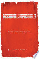 Missional: Impossible!