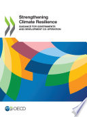 Strengthening Climate Resilience Guidance for Governments and Development Co operation Book