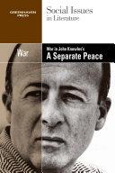 War in John Knowles's A Separate Peace [Pdf/ePub] eBook