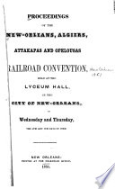 Proceedings Of The Convention Held At The Lyceum Hall In The City Of New Orleans On Wednesday And Thursday The 4th And 5th Days Of June