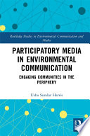 Participatory Media in Environmental Communication