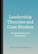 Leadership Theories and Case Studies Pdf/ePub eBook