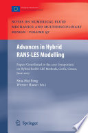 Advances In Hybrid Rans Les Modelling Book PDF