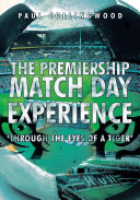 The Premiership Match Day Experience