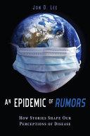 Pdf An Epidemic of Rumors
