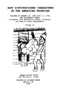 Most Distinguished Characters on the American Frontier: Children of Robert (b. 1692-1702, d. 1770) and Elizabeth Looney of Augusta (now Botetourt) County, Virginia, and some of their descendants