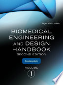 Biomedical Engineering and Design Handbook  Volume 1 Book