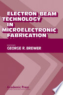 Electron Beam Technology in Microelectronic Fabrication
