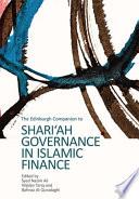 Edinburgh Companion To Shari Ah Governance In Islamic Finance