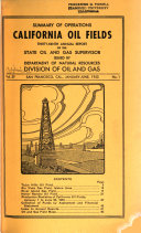 Summary of Operations, California Oil Fields ... Annual Report of the State Oil and Gas Supervisor