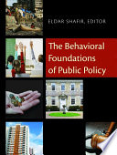 """The Behavioral Foundations of Public Policy"" by Eldar Shafir"