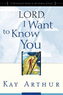 Lord, I Want to Know You