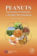 Peanuts  Processing Technology and Product Development