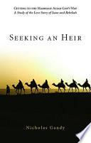 Seeking an Heir