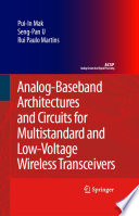 Analog Baseband Architectures and Circuits for Multistandard and Low Voltage Wireless Transceivers
