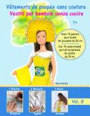 Vêtements de poupée sans couture 3 - Vestiti per bambole senza cucire 3
