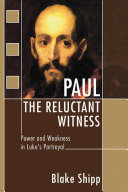 Paul the Reluctant Witness