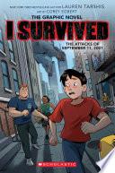 I Survived the Attacks of September 11  2001  I Survived Graphic Novel  4   A Graphix Book
