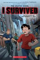 I Survived the Attacks of September 11  2001  I Survived Graphic Novel  4  Book