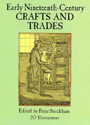 Early Nineteenth century Crafts and Trades