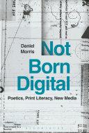 Not Born Digital
