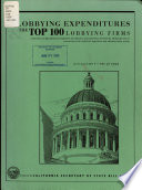 Lobbying Expenditures and the Top 100 Lobbying Firms