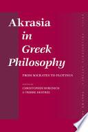 Akrasia in Greek Philosophy