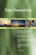 Data Stewardship A Complete Guide   2019 Edition