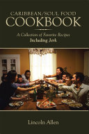 Caribbean/Soul Food Cookbook