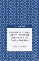 Pdf Transcultural Aesthetics in the Plays of Gao Xingjian Telecharger