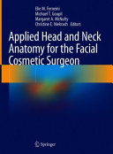 Applied Head and Neck Anatomy for the Facial Cosmetic Surgeon Book