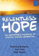 Relentless Hope