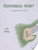 Suspended Heart   Finding Harmony Series  Book 4