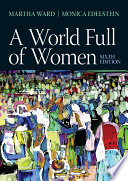 """A World Full of Women"" by Martha C. Ward, Monica D. Edelstein"
