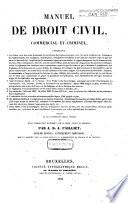 Manuel de droit civil, commerciale et criminel ...