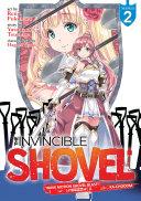 The Invincible Shovel  Manga  Vol  2