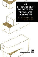 Introduction to Fatigue in Metals and Composites