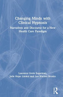 Changing Minds With Clinical Hypnosis