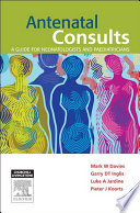 Antenatal Consults A Guide For Neonatologists And Paediatricians E Book Book PDF