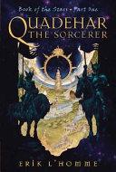 Quadehar the Sorcerer