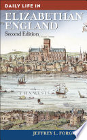Daily Life In Elizabethan England 2nd Edition