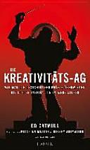 Die Kreativitäts-AG: Wie man die unsichtbaren Kräfte überwindet, die ...